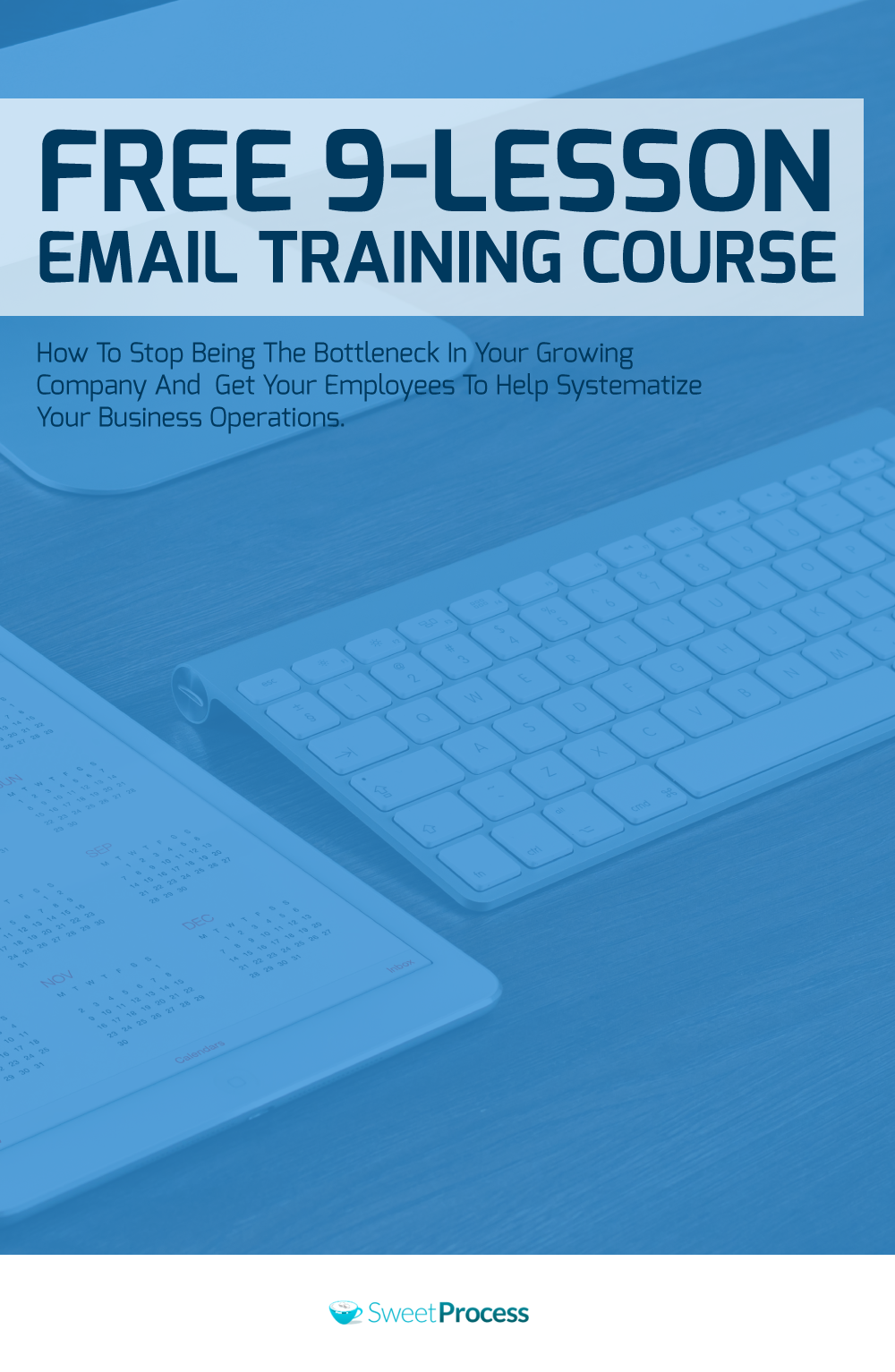 Free 9-Lesson Email Training Course