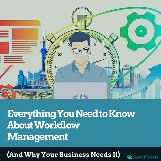 Everything You Need to Know About Workflow Management