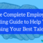 The Complete Employee Onboarding Guide to Help You Stop Losing Your Best Talent!