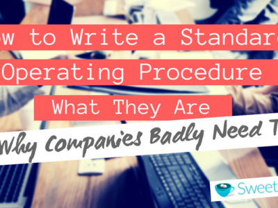 How to Write a Standard Operating Procedure.