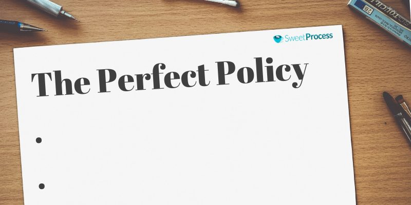 Crafting the Perfect Policy for Your Company.