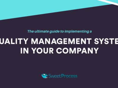 The Ultimate Guide to Implementing a Quality Management System In Your Company.