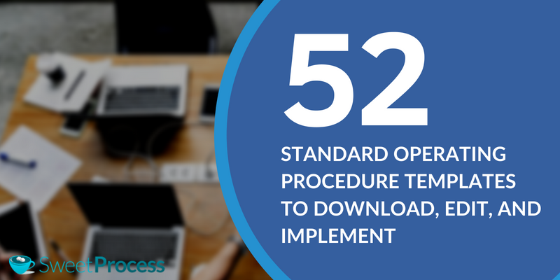 Do You Need A Standard Operating Procedure Template Here