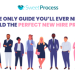 Build the Perfect New Hire Process With The Only Guide You'll Ever Need